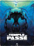Le Temple du passé - 1. Entrailles - En réimaginant le roman de Stefan Wul, Hubert y apporte une note… originale !